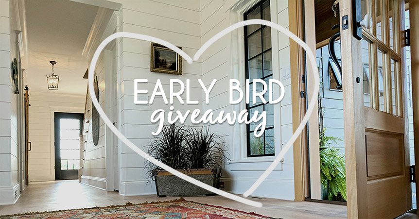 """Early Bird giveaway"" in hear graphic, photo of porch"